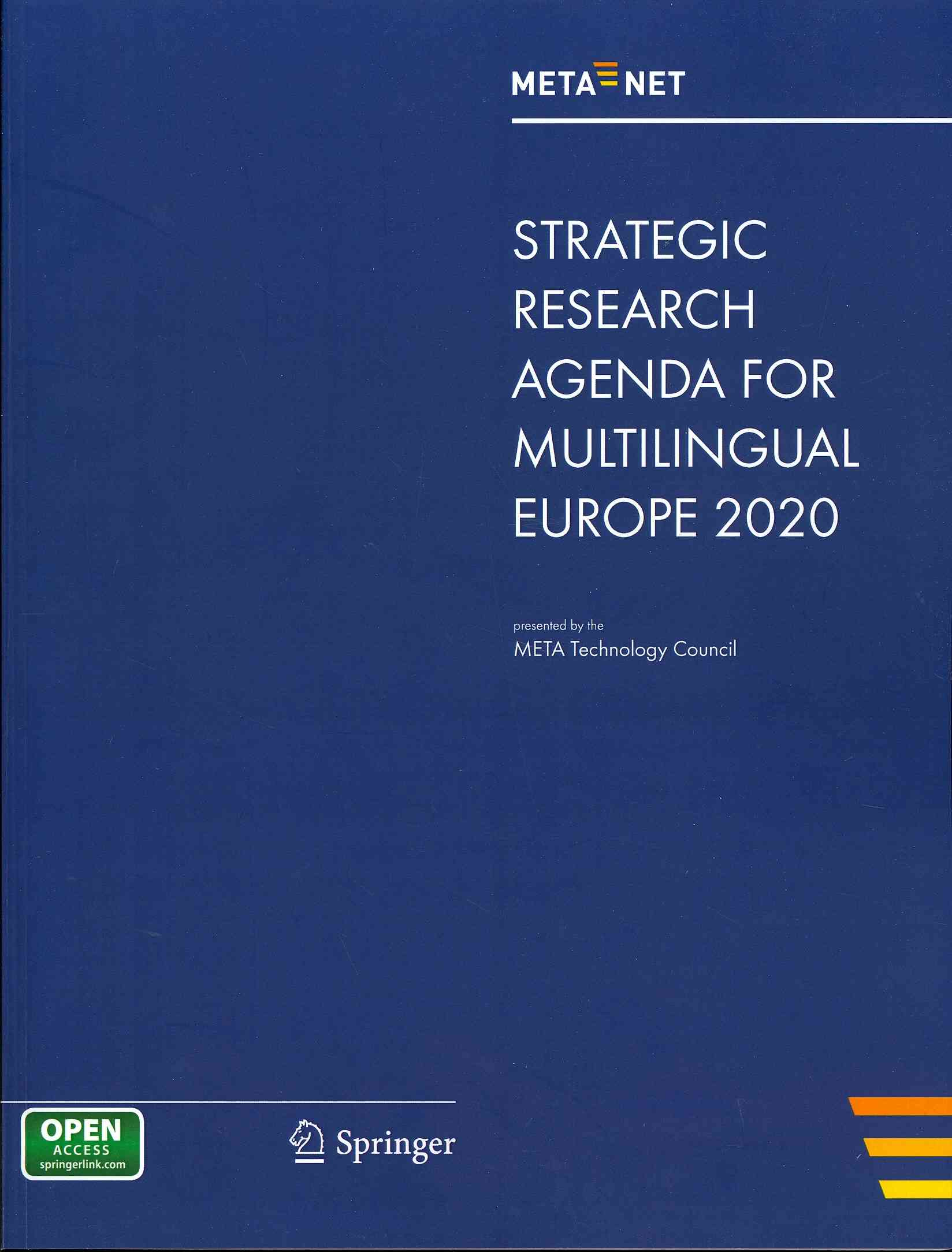 Meta-Net Strategic Research Agenda for Multilingual Europe 2020 By Rehm, Georg (EDT)/ Uszkoreit, Hans (EDT)